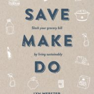 SAVE. MAKE. DO.